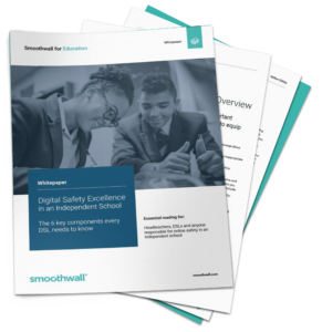 Whitepaper - Digital Safety Excellence in an Independent School