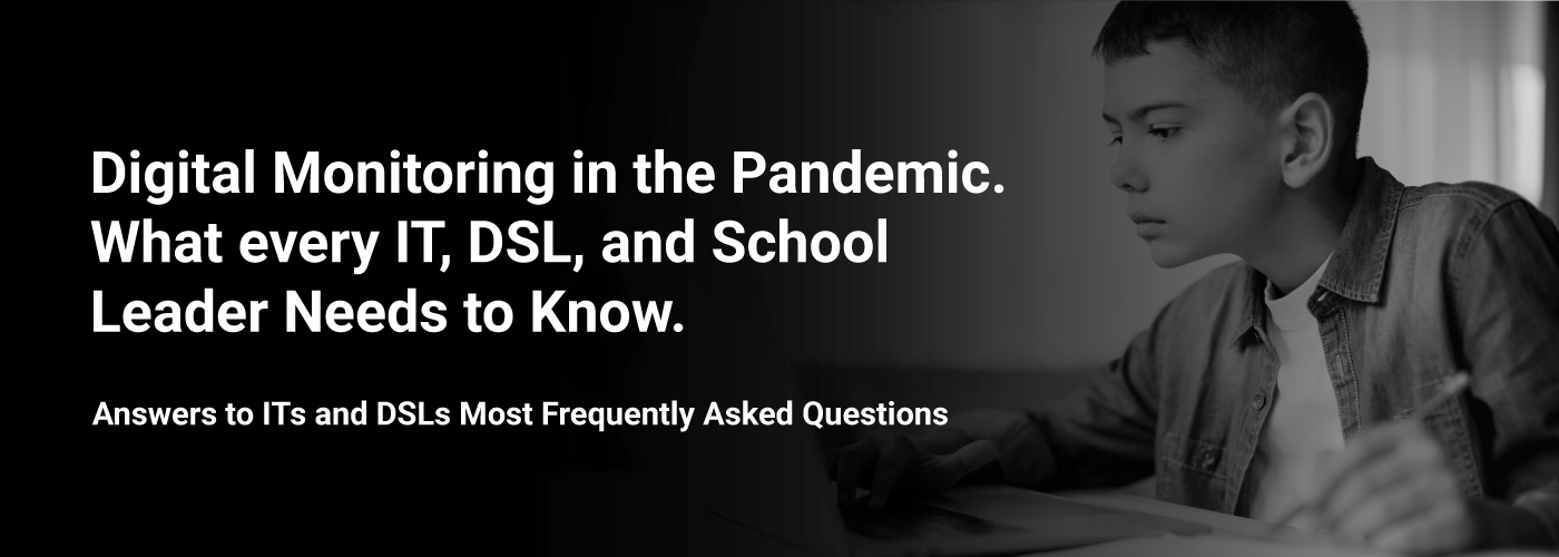 Digital Monitoring in the Pandemic
