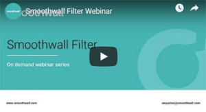 Smoothwall Filter product webinar